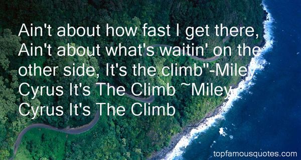 miley-cyrus-its-the-climb-quotes-1
